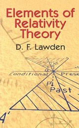Elements of Relativity Theory | D. F. Lawden |