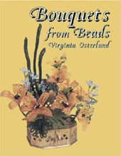 Bouquets from Beads | Virginia Osterland |