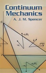 Continuum Mechanics | A. J. M. Spencer |