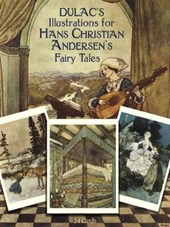 Dulac's Illustrations for Hans Christian Andersen's Fairy Tales