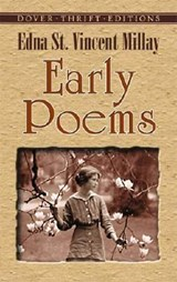 Early Poems | Edna St. Vincent Millay |
