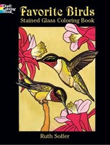 Favorite Birds Stained Glass Coloring Book | Ruth Soffer |