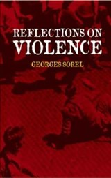 Reflections on Violence | Georges Sorel |
