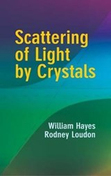 Scattering Of Light By Crystals | Hayes, William; Loudon, Rodney |