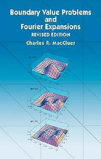 Boundary Value Problems and Fourier Expansions | Charles R. MacCluer |