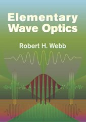 Elementary Wave Optics