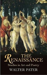 The Renaissance | Walter Pater |
