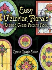 Easy Victorian Florals Stained Glass Pattern Book | Connie Clough Eaton |