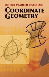 Coordinate Geometry | Luther Pfahler Eisenhart |
