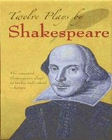 Twelve Plays by Shakespeare | William Shakespeare |