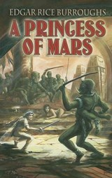 A Princess of Mars | Edgar Rice Burroughs |