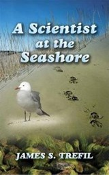 A Scientist at the Seashore | James S. Trefil |