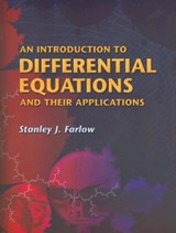 An Introduction to Differential Equations and Their Applications | Stanley J. Farlow |