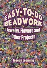 Easy-To-Do Beadwork | Joseph Leeming |