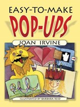 Easy-To-Make Pop-Ups | Joan Irvine |