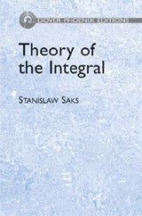 Theory of the Integral | Stanislaw Saks |