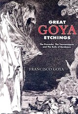 Great Goya Etchings | Francisco Goya |