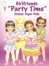 Girlfriends Party Time Sticker Paper Dolls | Joanne Mary Cannon |