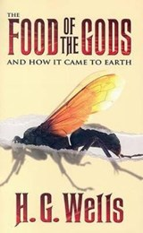The Food of the Gods | H. G. Wells |
