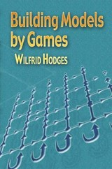 Building Models by Games | Wilfrid Hodges |