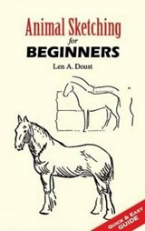 Animal Sketching for Beginners | Len A. Doust |