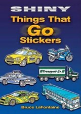 Shiny Things That Go Stickers | Bruce LaFontaine |