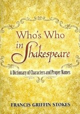 Who's Who in Shakespeare | Francis Stokes |