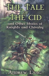 The Tale of the Cid | Andrew Lang |