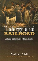 The Underground Railroad | William Still |