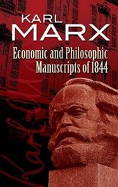 Economic and Philosophic Manuscripts of