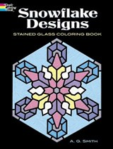 Snowflake Designs Stained Glass Coloring Book | Albert G. Smith |