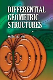 Differential Geometric Structures | Walter A. Poor |