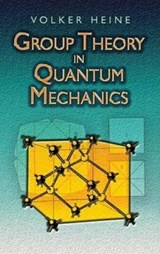 Group Theory in Quantum Mechanics | Volker Heine |