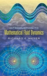Introduction to Mathematical Fluid Dynamics | Richard E. Meyer |