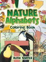 Nature Alphabets Coloring Book | Ruth Soffer |