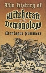 The History of Witchcraft and Demonology | Montague Summers |