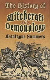 The History of Witchcraft and Demonology