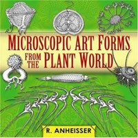 Microscopic Art Forms from the Plant World [With CDROM] | R. Anheisser |