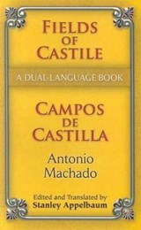 Fields of Castile/Campos de Castilla | Antonio Machado |