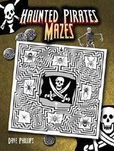 Haunted Pirates Mazes | Dave Phillips |