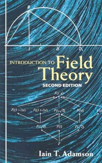 Introduction to Field Theory | Iain T. Adamson |