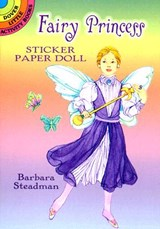 Fairy Princess Sticker Paper Doll [With Stickers] | Barbara Steadman |
