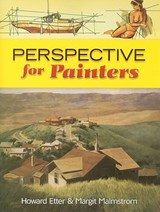 Perspective for Painters | Howard Etter |