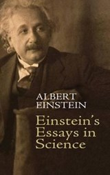 Einstein's Essays in Science | Albert Einstein & Alan Harris |