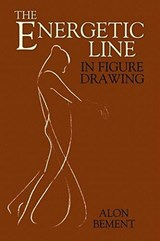 The Energetic Line in Figure Drawing | Alon Bement |