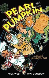 The Pearl and the Pumpkin | Paul West |