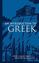 An Introduction to Greek | Henry Lamar Crosby |
