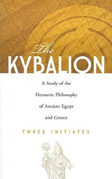 The Kybalion | Three Initiates |