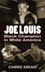 Joe Louis | Chris Mead |
