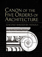 Canon of the Five Orders of Architecture |  |